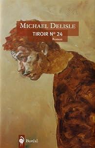 Tiroir n° 24 par Michael Delisle