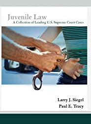 Juvenile Law: A Collection of Leading U.S. Supreme Court Cases
