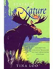 States of Nature: Conserving Canada's Wildlife in the Twentieth Century