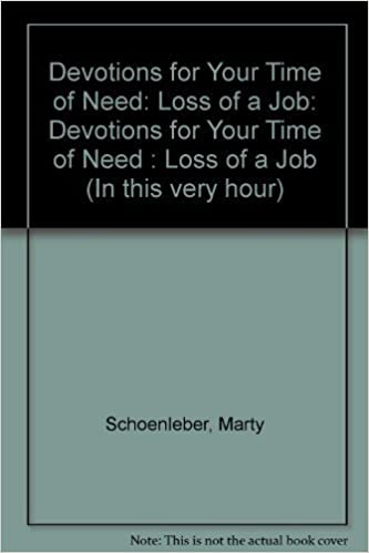 In This Very Hour: Devotions for Your Time of Need - Loss of a Job by Marty Schoenleber (1994-09-03)