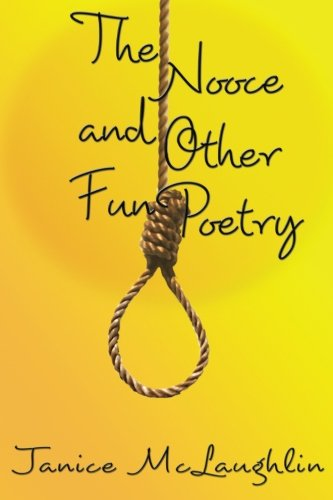 The Nooce and Other Fun Poetry