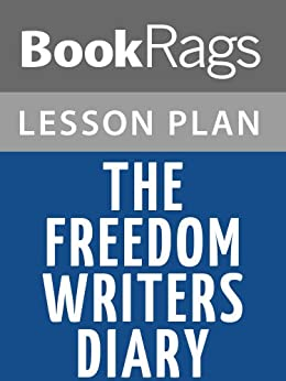 The Freedom Writers Diary Lesson Plans by [BookRags]