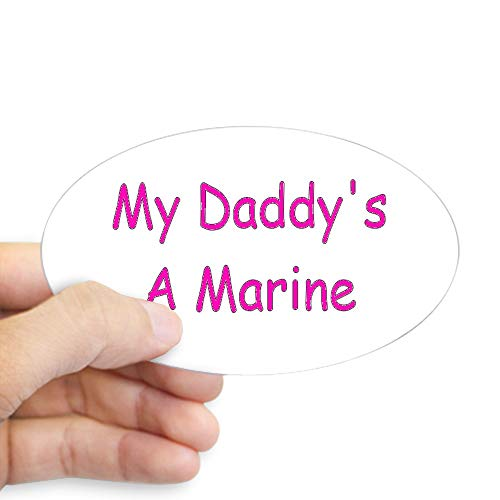 CafePress My Daddy's A Marine Oval Sticker Oval Bumper Sticker, Euro Oval Car Decal ()