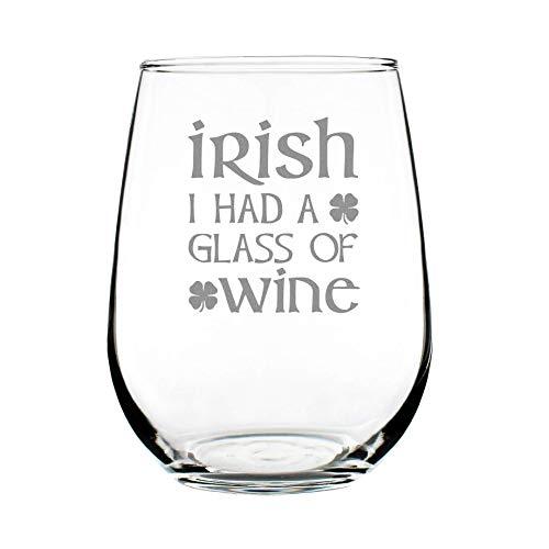 Irish I Had A Glass of Wine - Funny St Patricks Day Party Stemless Wine Glasses - Saint Patty's Decorations