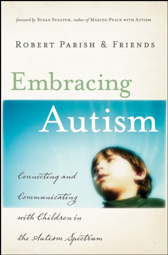 Download Embracing Autism: Connecting and Communicating with Children in the Autism Spectrum pdf epub