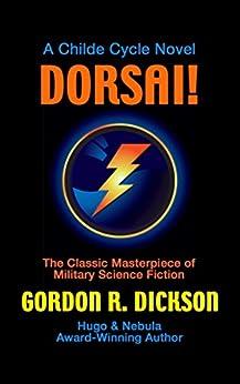 Dorsai! (Childe Cycle Book 1) by [Dickson, Gordon R.]