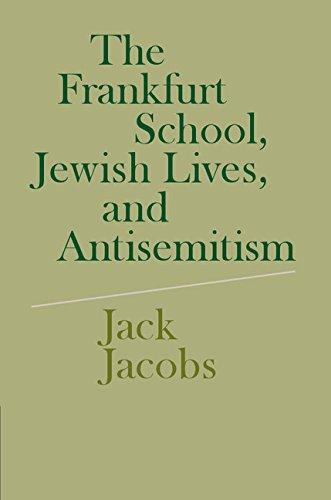 Download The Frankfurt School, Jewish Lives, and Antisemitism Pdf
