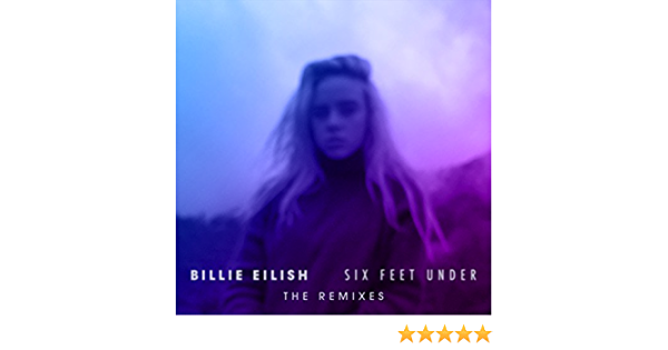 Six Feet Under Aire Atlantica Remix By Billie Eilish On Amazon Music Amazon Com G they're playing our sound a bm laying us down tonight g and all of these clouds a bm a crying us back to life. six feet under aire atlantica remix