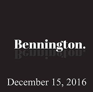 Bennington, Dan Soder, December 15, 2016 Radio/TV Program