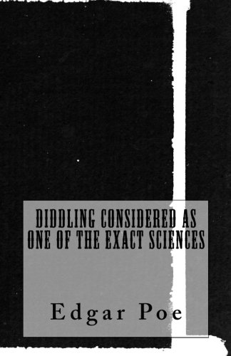 Read Online Diddling Considered as One of the Exact Sciences pdf