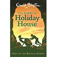 [(The Riddle of Holiday House )] [Author: Enid Blyton] [Oct-2013]