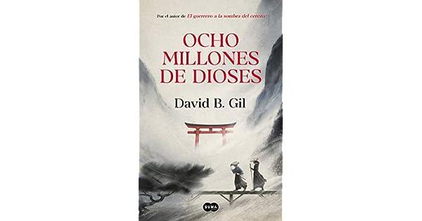 Amazon.com: Ocho millones de dioses / Eight Million Gods ...