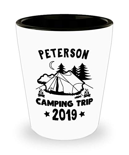 - Peterson Family Camping Trip 2019 Shot Glass - Family Vacation Present Idea - Reunion Gathering Gift For Matching Last Name Group