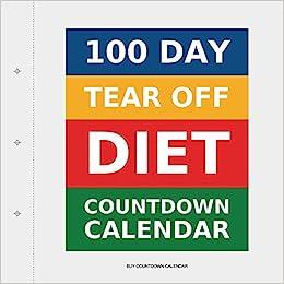 Amazoncom 100 Day Tear Off Diet Countdown Calendar 9781922217561