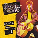 Santa Monica '72 by David Bowie (1995-03-28)