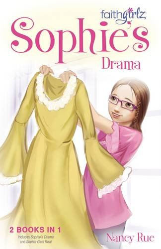 Sophie's Drama (Faithgirlz)