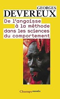De l'angoisse à la méthode dans les sciences du comportement par Georges Devereux