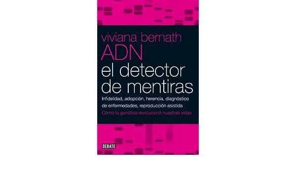 El detector de mentiras: Infidelidad, adopción, herencia, diagnóstico de enfermedades, reproducción asist (Spanish Edition) eBook: Viviana Bernath: Kindle ...