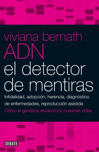 El detector de mentiras: Infidelidad, adopción, herencia, diagnóstico de enfermedades