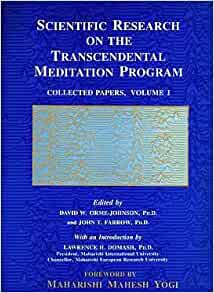 scientific research transcendental meditation program collected papers This meta-analysis of 51 studies of different meditation techniques consisting of more than 9,700 research subjects and 400 outcome findings found a significantly larger effect size from the transcendental meditation program compared to other forms of meditation on psychological measures (eg, anxiety and depression.