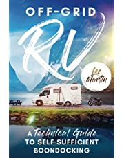 Off-Grid RV: A Technical Guide to Self-Sufficient Boondocking