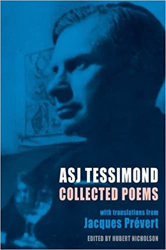 Collected Poems by A. S. J. Tessimond (2011-07-14)