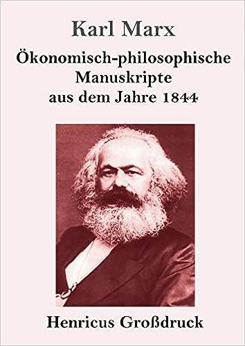 Ökonomisch philosophische Manuskripte