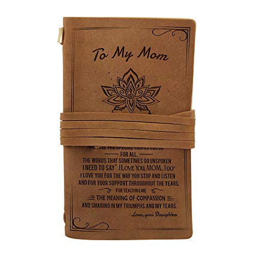 To My Mom Gifts - Engraved Leather Vintage Bound Journals Writing Notebook- journaling sketching painting Fountain calligraphy pen - 7.6X4.5 inches (To Mom)