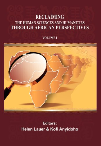 Reclaiming the Human Sciences and Humanities through African Perspectives. Volume I