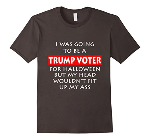 Mens I Was Going To Be A Trump Voter Funny Halloween T-Shirt XL Asphalt - Funny Halloween