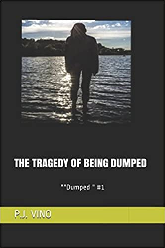 being dumped