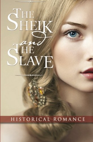The Sheik and the Slave - Independent Italia