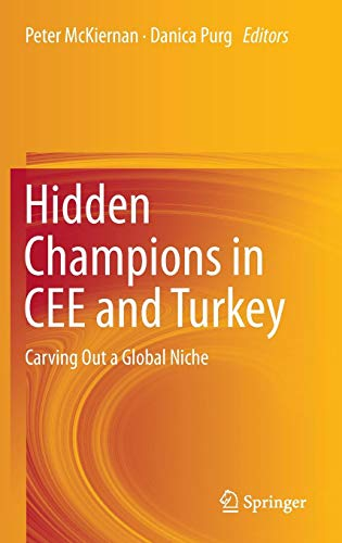 Hidden Champions in CEE and Turkey: Carving Out a Global Niche