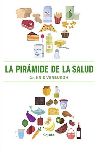 La pirámide de la salud (Spanish Edition)