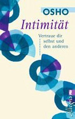 Intimität: Vertraue dir selbst und den anderen