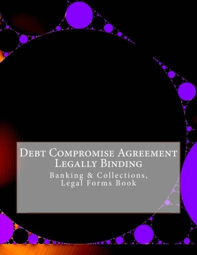 Debt Compromise Agreement Legally Binding Banking Collections