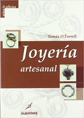 Joyeria Artesanal (Artes & Oficios) (Spanish Edition) (Spanish) Paperback – December 30, 2004