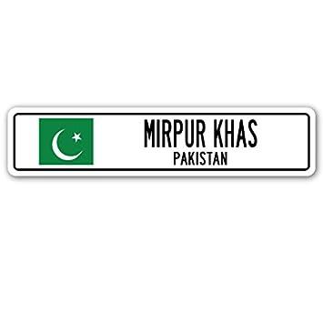 Signmission Mirpur Khas Pakistan Street Schild Flagge