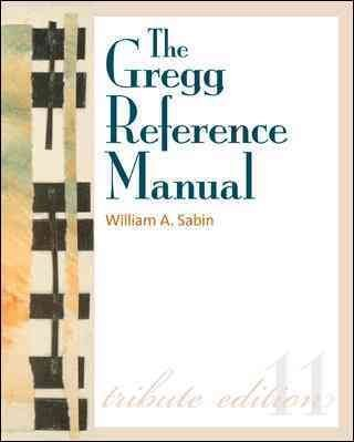 The Gregg Reference Manual: A Manual of Style, Grammar, Usage, and Formatting: T pdf epub