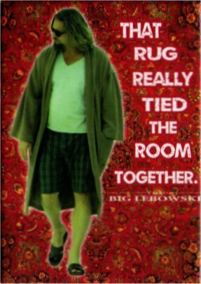 The Big Lebowski That Rug Really Tied The Room Together Magnet