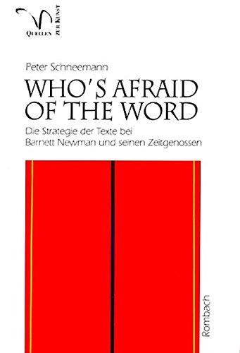 Who's afraid of the word?: Die Strategie der Texte bei Barnett Newman und seinen Zeitgenossen (Rombach Wissenschaft) (German Edition)