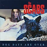 Dog Days Are Over by Scabs