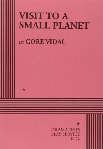 Visit to a Small Planet. (Acting Edition for Theater Productions) (Visit To A Small Planet Jerry Lewis)