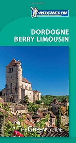 Michelin Green Guide Dordogne Berry Limousin: Travel Guide (Green Guide/Michelin)