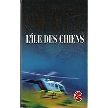 ÎLE DES CHIENS (L')
