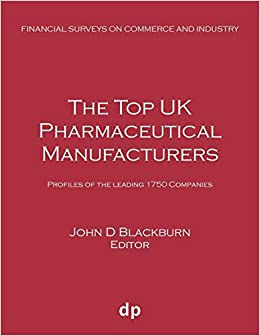 The Top UK Pharmaceutical Manufacturers: Profiles of the leading