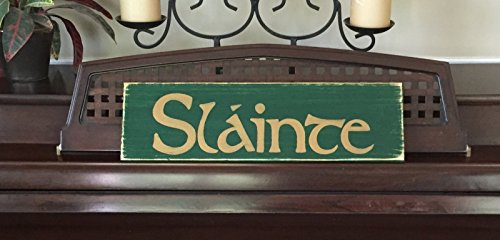 SLAINTE Cheers Wooden Plaque Sign Hand Painted Gaelic Celtic Irish Ireland Home Wall Décor You Pick Color FREE SHIPPING by Shabby-Sign-Shoppe