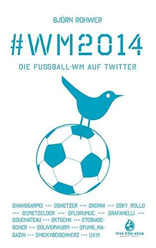 #WM2014: Die Fußball-WM auf Twitter