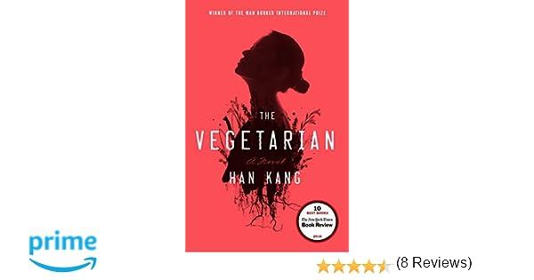 The Vegetarian (Hogarth): Amazon.es: Kang, Han: Libros en idiomas ...