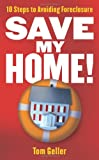 Save My Home!, Tom Geller, 1427797773
